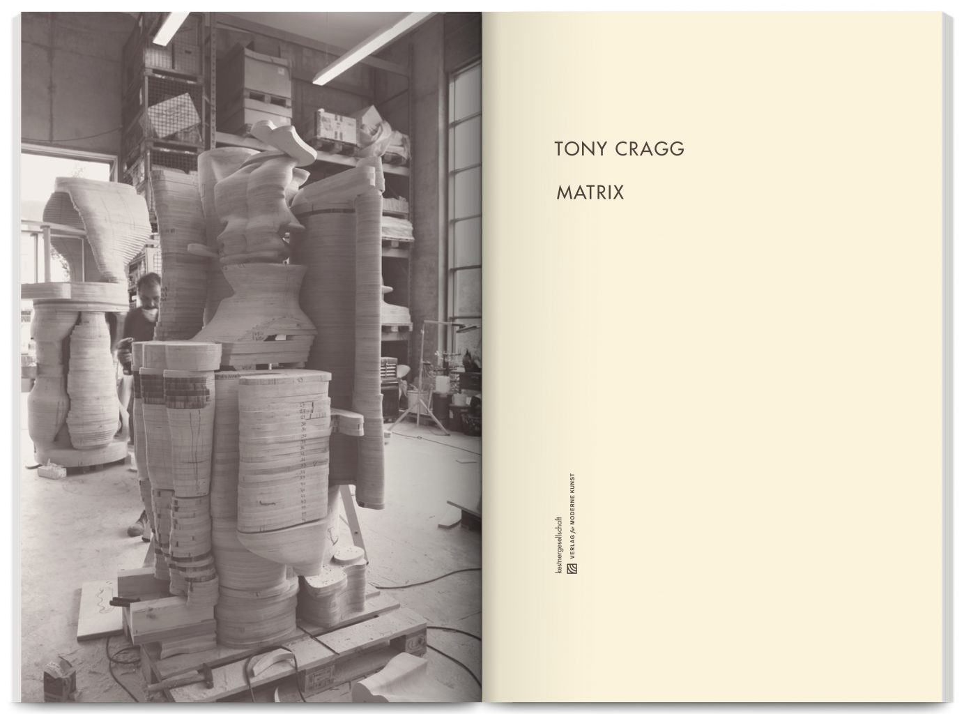 Publication Tony Cragg: Matrix, edited by Anthony Cragg, Antonia Lotz, Veit Görner, published by kestnergesellschaft, Verlag für moderne Kunst, Hannover, designed by In the shade of a tree studio, founded by Sophie Demay and Maël Fournier Comte.