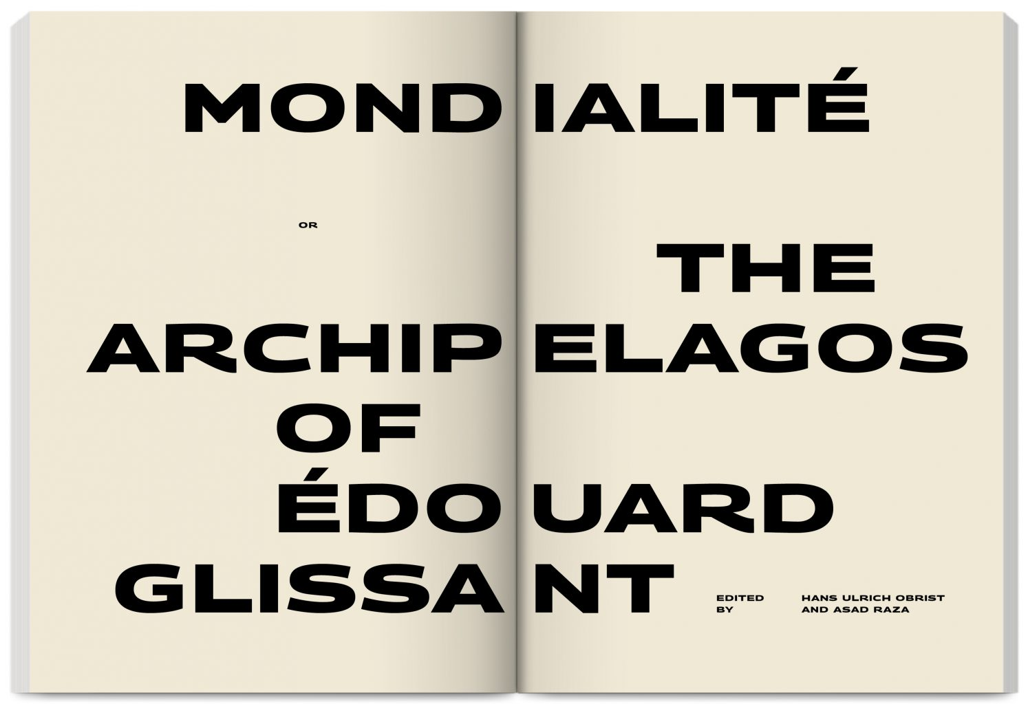 Publication Mondialité: or the archipelagos of Édouard Glissant edited by Hans Ulrich Obrist, Asad Raza, published by Villa Empain Fondation Boghossian, design by In the shade of a tree studio, founded by Sophie Demay and Maël Fournier Comte.