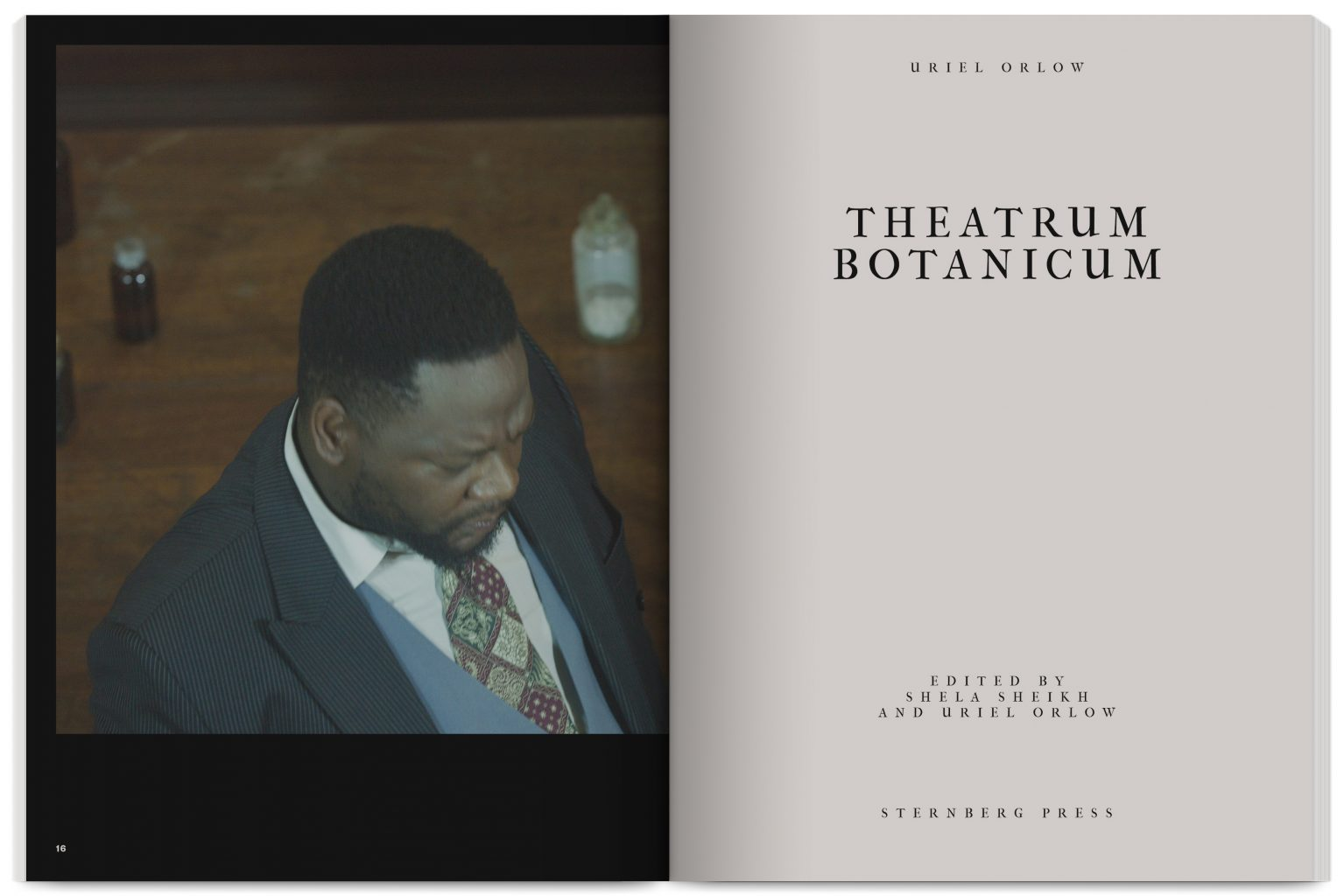 Publication Theatrum Botanicum edited by Uriel Orlow, Shela Sheikh, published by Sternberg Press, with The Showroom Gallery, designed by In the shade of a tree studio, founded by Sophie Demay and Maël Fournier Comte.