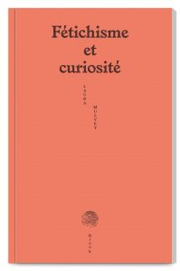 Pocket book Fétichisme et curiosité written by Laura Mulvey published by Éditions Brook, designed by In the shade of a tree studio, founded by Sophie Demay and Maël Fournier Comte.
